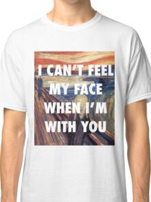 CAN'T FEEL MY FACE - THE SCREAM Classic T-Shirt