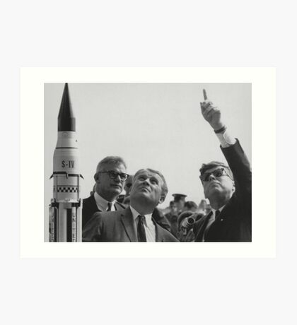 Von Braun and JFK Looking Towards The Sky  Art Print