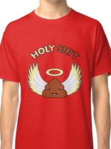 Holy Shit Classic T-Shirt
