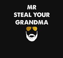 Mr Steal Your Grandma Unisex T-Shirt