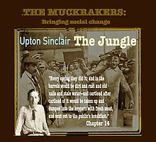 The Jungle: Muckraker Upton Sinclair by KayeDreamsART