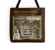 The Jungle: Muckraker Upton Sinclair Tote Bag