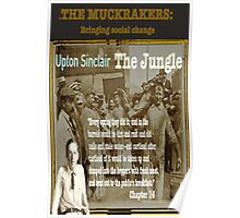 The Jungle: Muckraker Upton Sinclair Poster