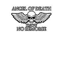 Angel of Death Know No Remorse Photographic Print