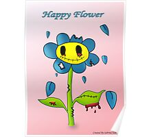 Happy Flower Poster