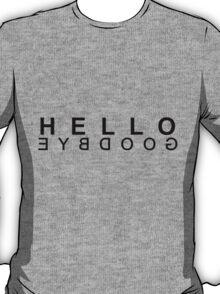 Hello Reverse Goodbye (Black) T-Shirt