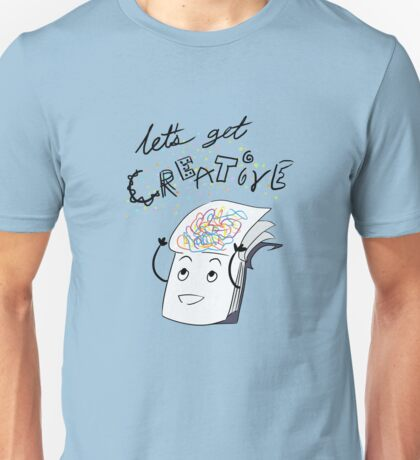 Let's Get Creative Unisex T-Shirt