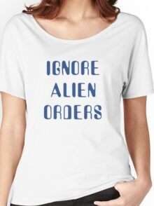 Ignore Alien Orders Women's Relaxed Fit T-Shirt
