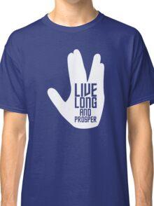 Live long and prosper Classic T-Shirt