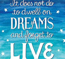 "Harry Potter: Dumbledore ""Dreams"" Quote by lesliemcfarland"