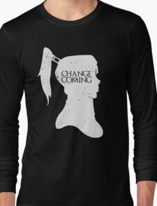 Change Is Coming Long Sleeve T-Shirt