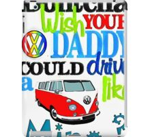 Dontcha wish SPlit screen iPad Case/Skin