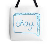 Okay. Tote Bag
