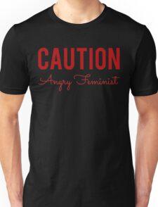 Caution Angry Feminist Unisex T-Shirt