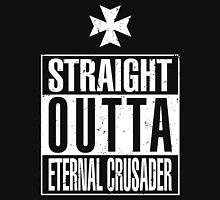 Straight Outta Eternal Crusader Unisex T-Shirt