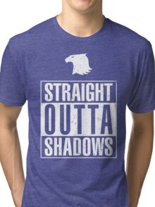 Straight Outta Shadows Tri-blend T-Shirt