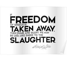 freedom of speech taken away - george washington Poster