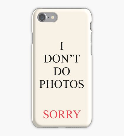 I Don't Do Photos Justin Bieber iPhone Case/Skin