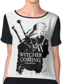Witcher Is Coming Chiffon Top