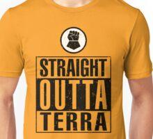 Straight Outta Terra Unisex T-Shirt
