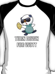 TURN DOWN FOR WOTT T-Shirt