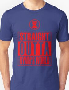 Straight Outta Rynn's World T-Shirt