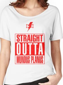 Straight Outta Mundus Planus Women's Relaxed Fit T-Shirt