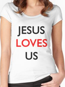 Jesus loves us Women's Fitted Scoop T-Shirt