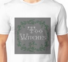 Too Witches (grey) Unisex T-Shirt
