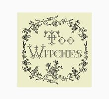 Too Witches (off-white and black) Unisex T-Shirt