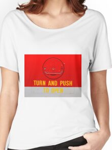 Turn and Push to Open Women's Relaxed Fit T-Shirt