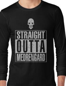 Straight Outta Medrengard Long Sleeve T-Shirt