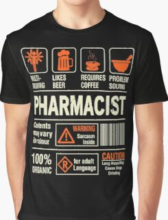 Pharmacist - Caution Graphic T-Shirt