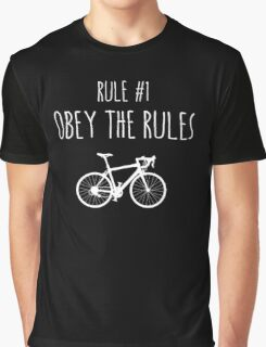 Rule #1 Obey the rules Graphic T-Shirt