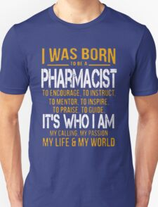 Pharmacist - I Was Born To Be A Pharmacist T-Shirt