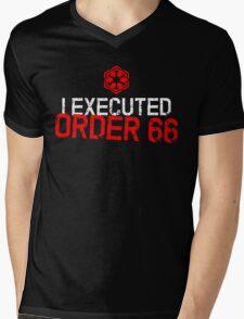 I Executed Order 66 Mens V-Neck T-Shirt