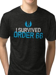 I Survived Order 66 Tri-blend T-Shirt