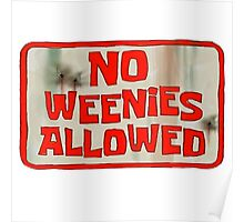 Spongebob Squarepants - No Weenies Allowed Poster