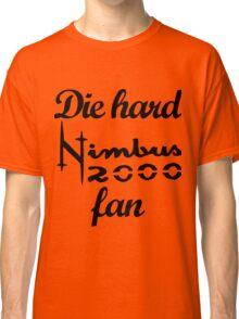 Die hard Nimbus 2000 fan Classic T-Shirt