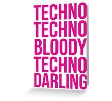 Absolutely Fabulous - Techno, Techno Greeting Card