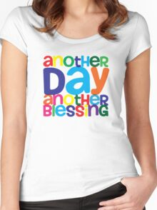 Another Day Another Blessing Women's Fitted Scoop T-Shirt