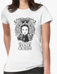 Shade Queen Womens Fitted T-Shirt