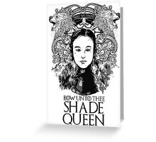 Shade Queen Greeting Card