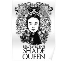 Shade Queen Poster