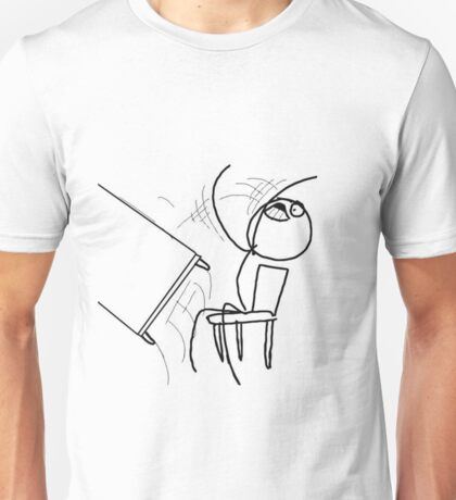 Table Flip Meme Rage Comic Flipping Angry Mad Unisex T-Shirt