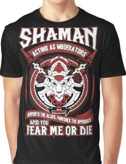 Shaman Acting As Moderators - Wow Graphic T-Shirt