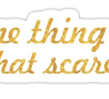 """Do one thing every day that scares you """"Eleanor Roosevelt"""" Life Inspirational Quote Sticker"""