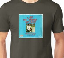 Vinyl Record Cover - All my friends are dead Unisex T-Shirt