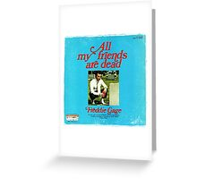 Vinyl Record Cover - All my friends are dead Greeting Card