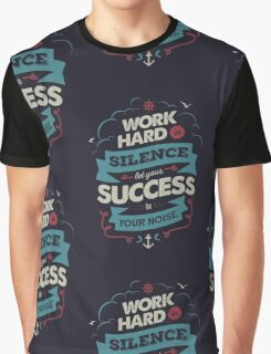WORK HARD Graphic T-Shirt